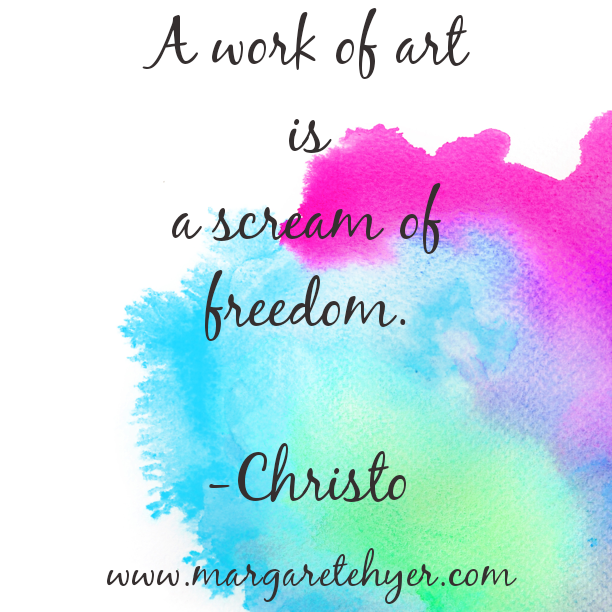 A work of art is a scream of freedom. Christo
